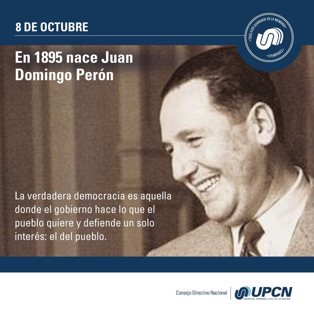 8 de Octubre - Nace el Gral. Juan D. Peron